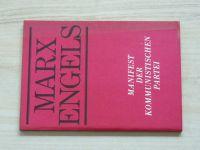 Marx, Engels - Manifest der Kommunistischen partei (1974) německy