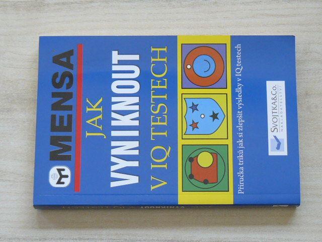 MENSA - Jak vyniknout v IQ testech (2009)