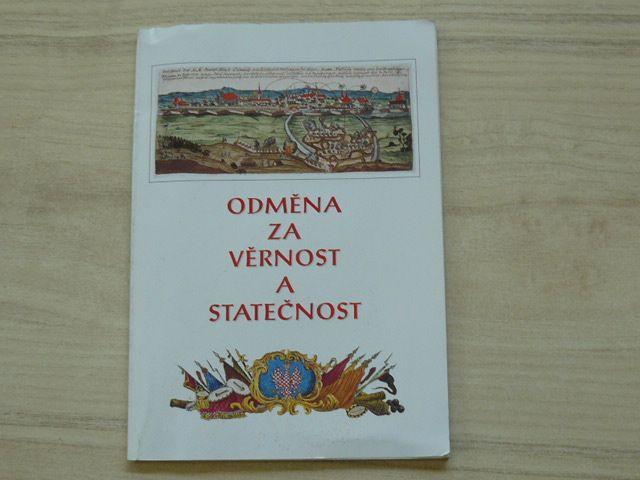 Odměna za věrnost a statečnost - Nobilitace olomouckých měšťanů za úspěšnou obranu proti prus.v.1758