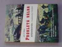 Šiška - Prokletá válka - Afghánistán - moskevský Vietnam (1999)