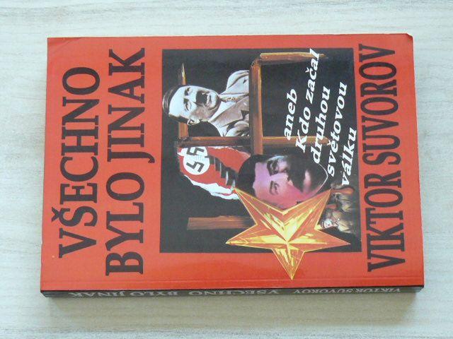 Suvorov - Všechno bylo jinak aneb Kdo začal druhou světovou válku (1995)