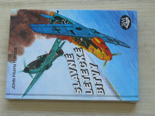 Turner - Slavné letecké bitvy (1999)