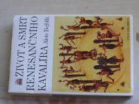 Bejblík - Život a smrt renesančního kavalíra (1989)