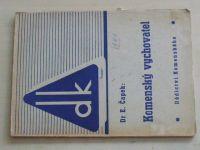 Čapek - Komenský vychovatel (1948)