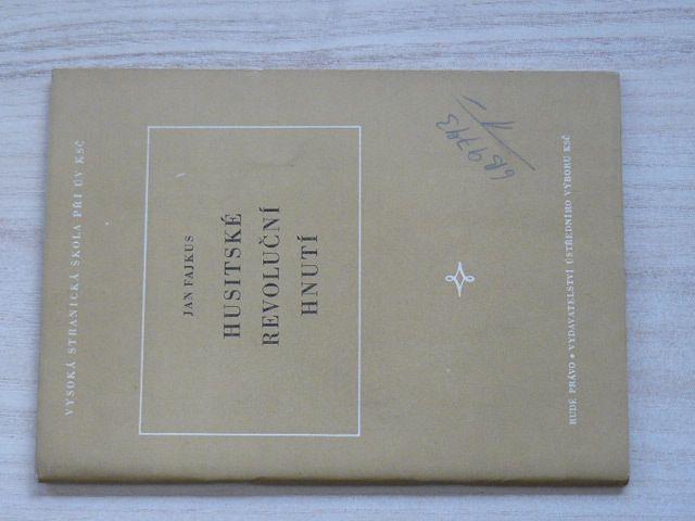 Fajkus - Husitské revoluční hnutí (1956)