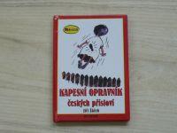 Jiří Žáček - Kapesní opravník českých přísloví (2001) il. Lichý