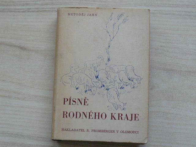 Metoděj Jahn - Písně rodného kraje (1948)