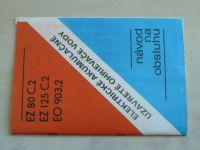 Návod na obsluhu - Elektrické akumulačné uzavreté ohrievače vody EZ 80 C.2, EZ 125 C.2, EO 903.2
