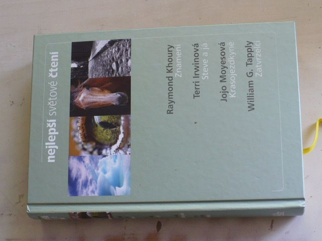 Nejlepší světové čtení: Znamení, Steve a já, Krasojezdkyně, Zatvrzelci (2010)