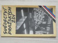 Svědectví pražských zdí - 17.11.-17.12.1989