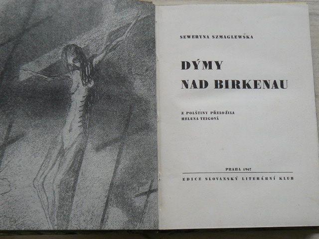 Szmaglewska - Dýmy nad Birkenau (1947)