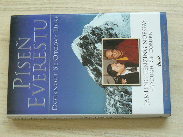 Tenzing Norgay, Coburn - Píseň Everestu - Dotknout se Otcovy Duše (2002)