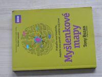 Buzan - Myšlenkové mapy - Probuďte svou kreativitu, zlepšete svou paměť, změňte svůj život