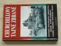 Delaforce - Churchillovy tajné zbraně - Historie speciálních tankových zbraní (2003)
