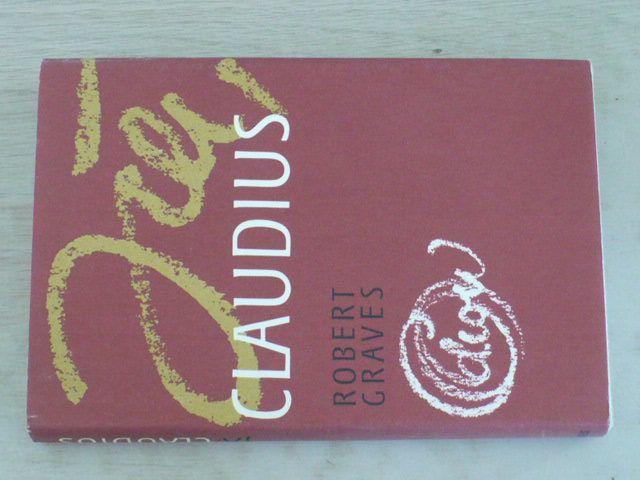 Graves - Já, Claudius, Claudius bůh a jeho žena Messalina (1985) 2 knihy