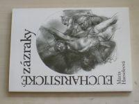 Haeseleová - Eucharistické zázraky (1991)