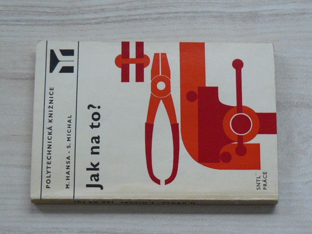 Hansa, Michal - Jak na to? (1974)