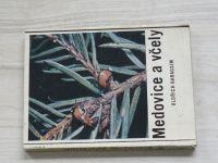 Haragsim - Medovice a včely (SZN 1966)