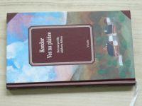 Kondor, Ves na pláňce - Dvě rané povídky A. Stiftera (2004)