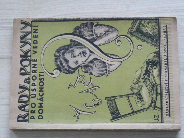 Kožmínová - Rady a pokyny pro úsporné vedení domácnosti (Strnadel 1947)