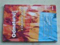 Odmaturuj z českého jazyka (2002)