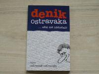 Ostravak Ostravski - Denik Ostravaka... eště mě nědostali! (2005)