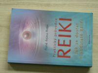 Petter - Praktický průvodce REIKI - Jak se dostat k podstatě REIKI (2007)