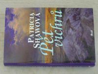 Shawová - Pět vichrů (2006)