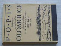 Spáčilovi - Popis královského hlavního města Olomouce sepsaný syndikem F. J. Louckým r. 1746 (1991)