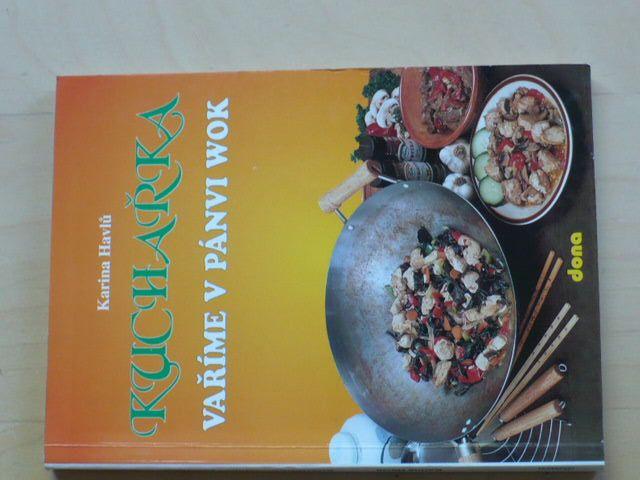 Havlů - Kuchařka - Vaříme v pánvi wok (1995)