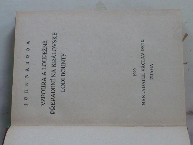 Barrow - Vzpoura a loupežné přepadení na královské lodi Bounty (1929)