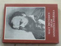 Čubr - Malý průvodce dílem Antonína Dvořáka (1986)