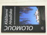 Mlčák - Olomouc - Klášterní Hradisko - Bývalá premonstrátská kanonie (2011)