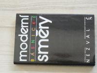 Nezval - Moderní básnické směry (1984)