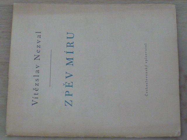 Nezval - Zpěv míru (1950)