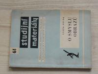 Novák - O smyslu obrazů - Studijní materiály 61 (1964)