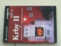 Profi&hobby 41. - Vlk - Krby II. Kompletní sestavy v moderních interiérech (1999)