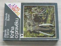 Špinar - Kniha o pravěku (1988) il. Burian
