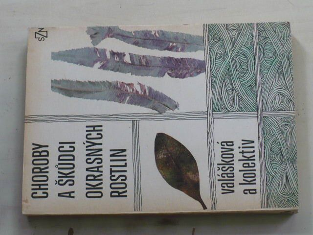 Valášková - Choroby a škůdci okrasných rostlin (1976)