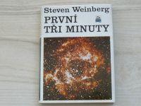 Weinberg - První tři minuty (1982)