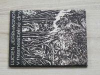 Jerphagnon - V nesnesitelné dny  I. díl - modlitby (1965)
