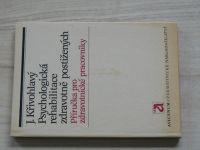 Křivohlavý - Psychologická rehabilitace zdravotně postižených (1985)