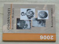 Osobnosti střední Moravy - Kalendář výročí 2006