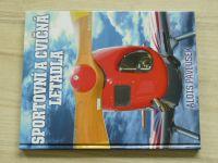 Pavlůsek - Sportovní a cvičná letadla (2016)