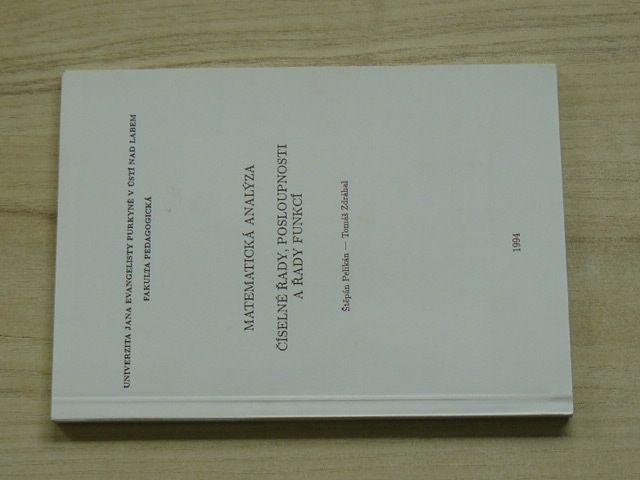 Pelikán, Zdráhal - Matematická analýza - Číselné řady, posloupnosti a řady funkcí (1994)
