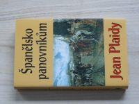 Plaidy - Španělsko panovníkům (2011)