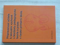 Rašková - Připravenost učitele k sexuální výchově v kontextu pedagogické teorie a praxe (2008)