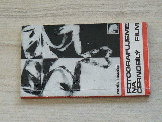 Tomášek - Fotografujeme na černobílý film (1977)