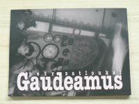 Zatloukal - Gaudeamus - 20 let svobody a demokracie (2009)