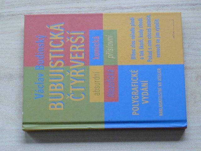 Budinský - Bubuistická čtyřverší - Polygrafické vydání (2017)
